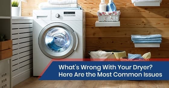 Common dryer issues